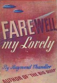 RaymondChandler_FarewellMyLovely