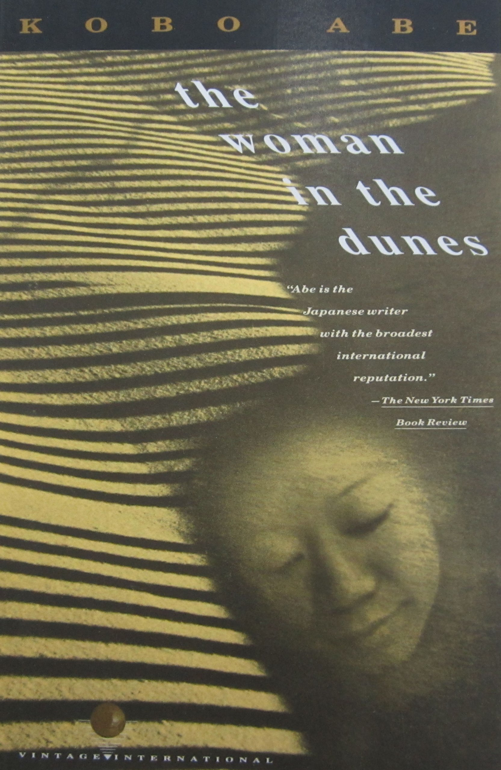 quote of the fortnight the w in the dunes expedictionary this week s quote of the fortnight is from kobo abe s existential novel the w in the dunes a modern day retelling of the myth of sisyphus